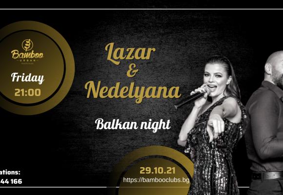 Lazar & Nedelyana 29.10